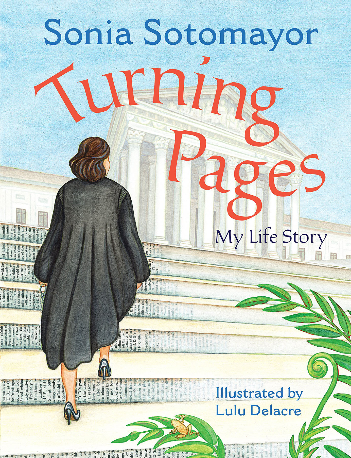 TURNING PAGES: MY LIFE STORY -  SONIA SOTOMAYOR