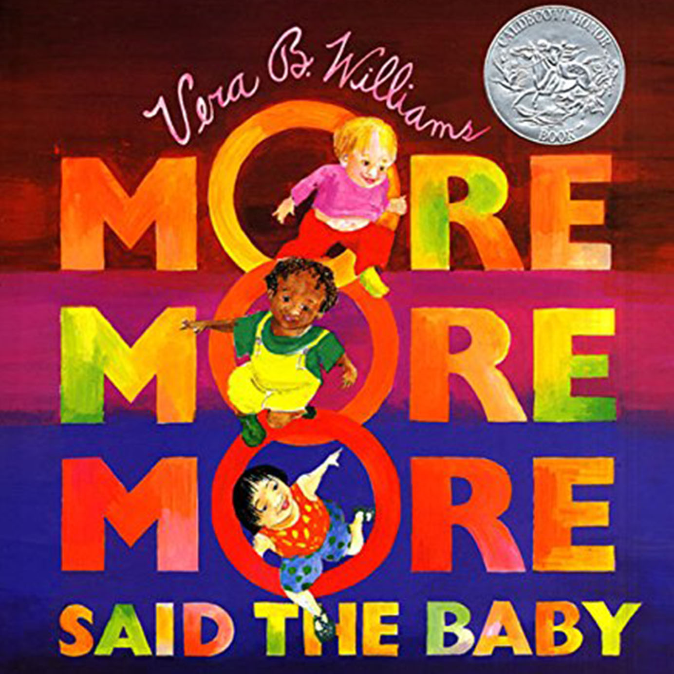 """MORE MORE MORE,"" SAID THE BABY  - VERA B WILLIAMS"