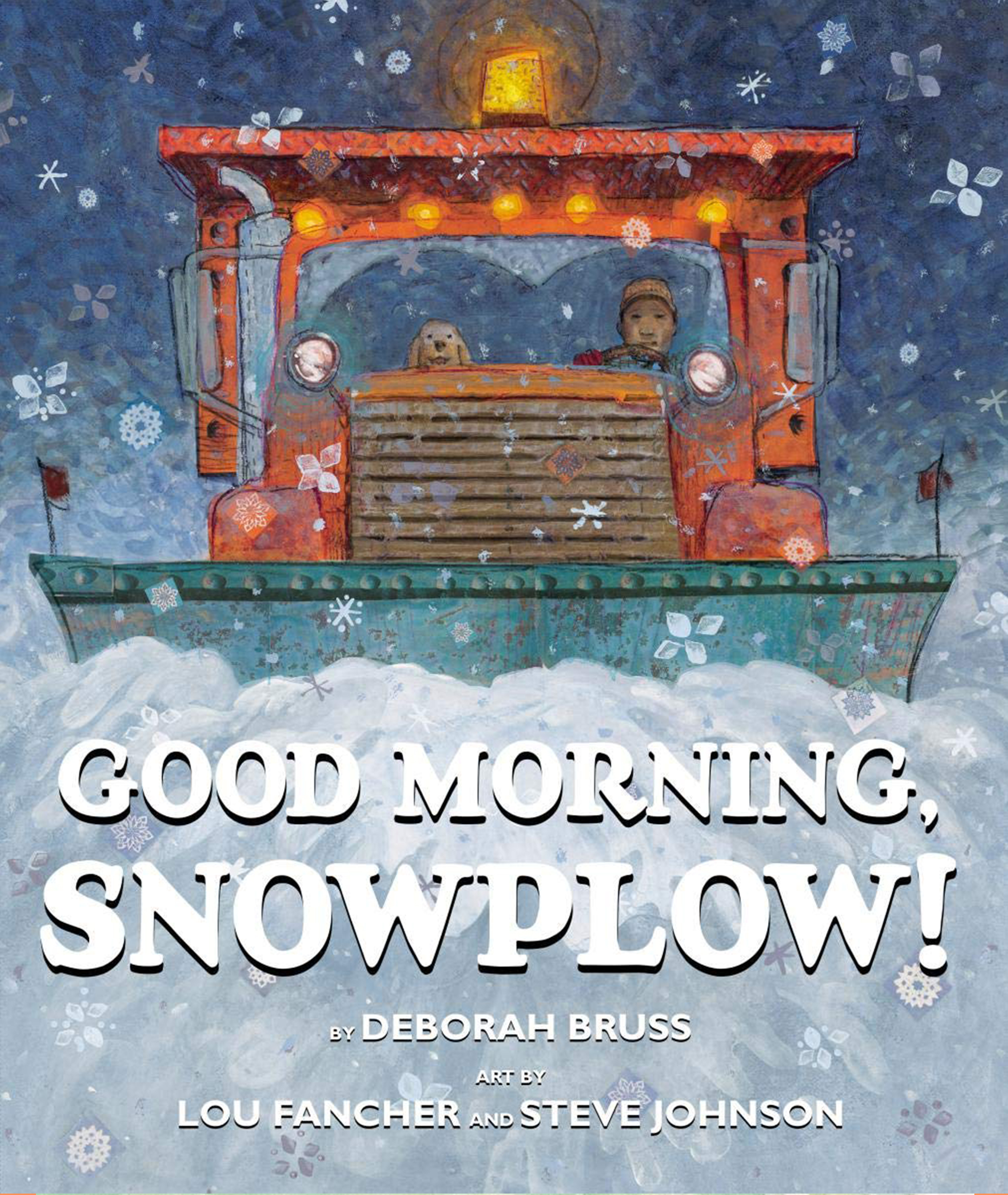 Good Morning Snow Plow! by Deborah Bruss