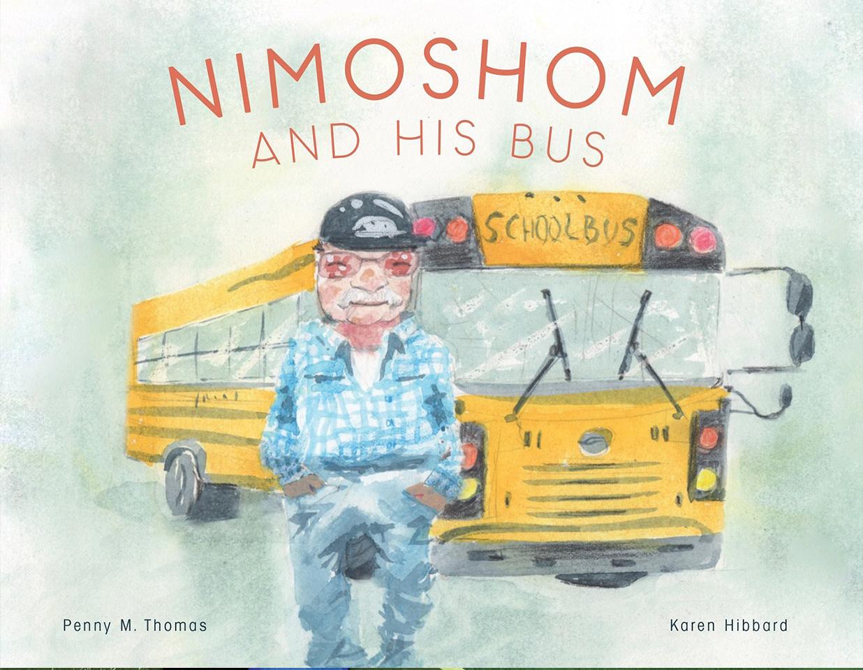Nimoshom and His Bus by Penny M. Thomas