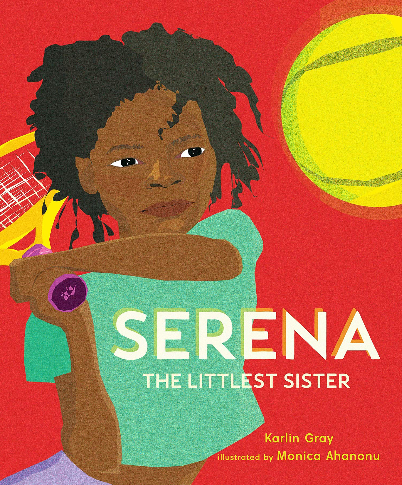 Serena: The Littlest Sister by Karlin Gray