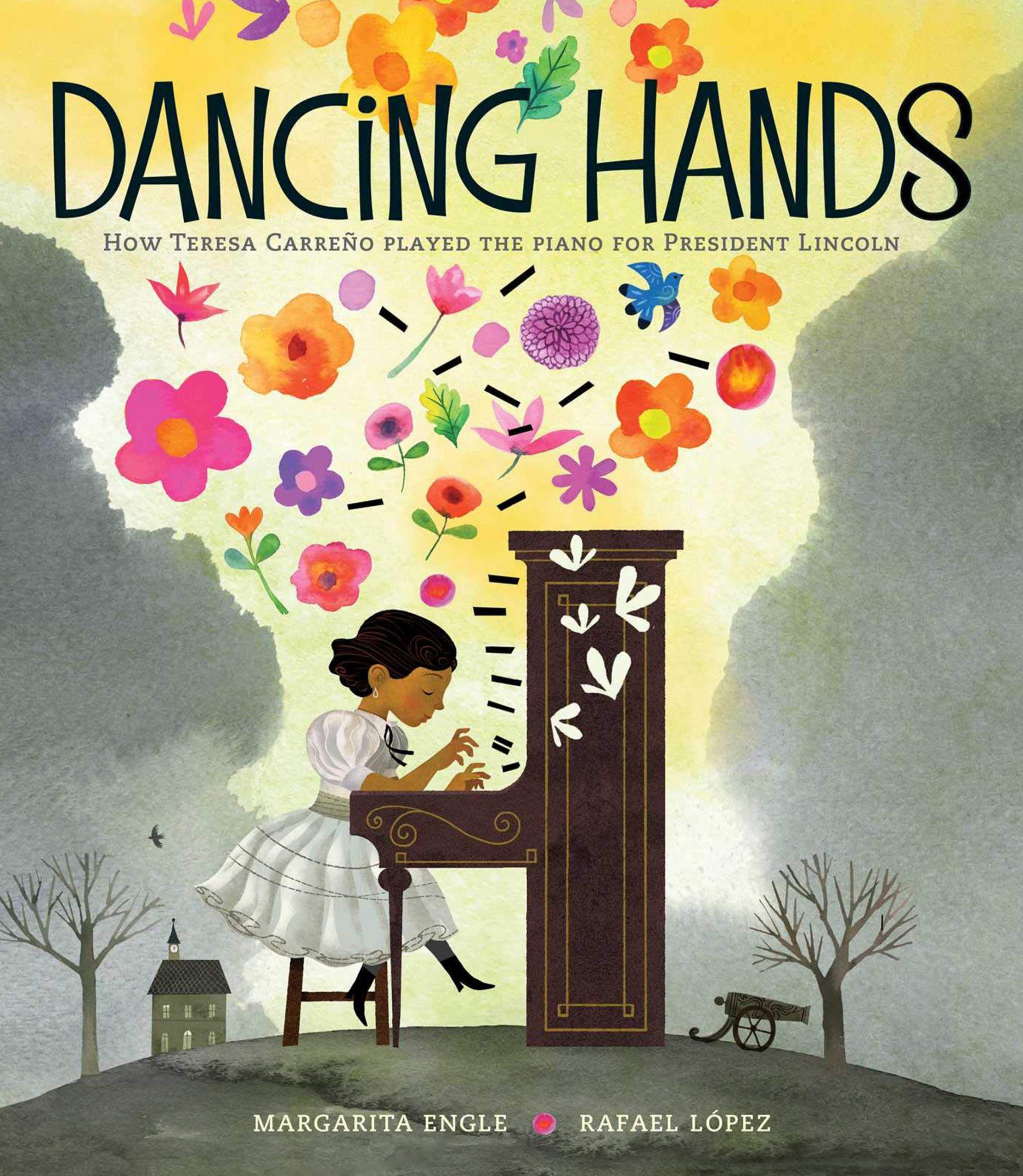 DANCING HANDS MARGARITA ENGLE AND RAFAEL LOPEZ