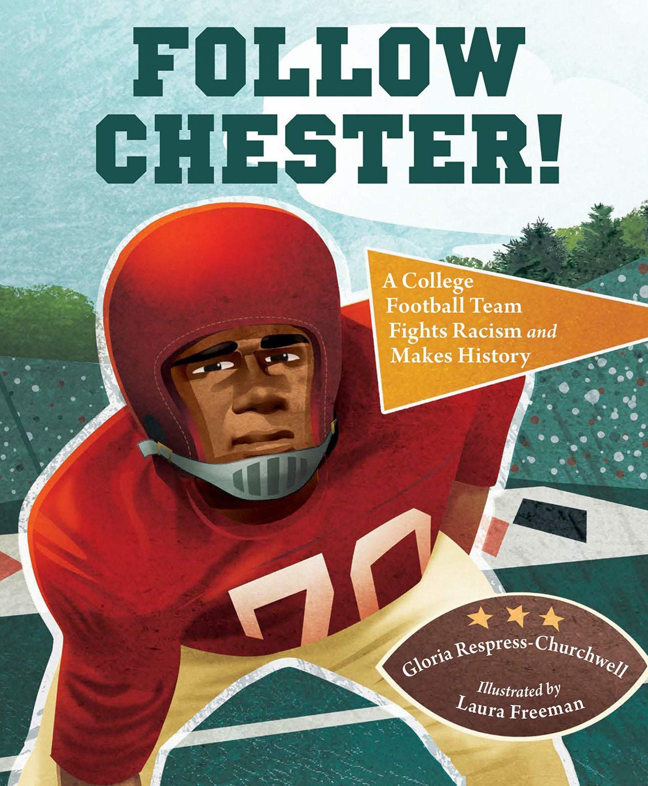 Follow Chester by Gloria Respress-Churchwell