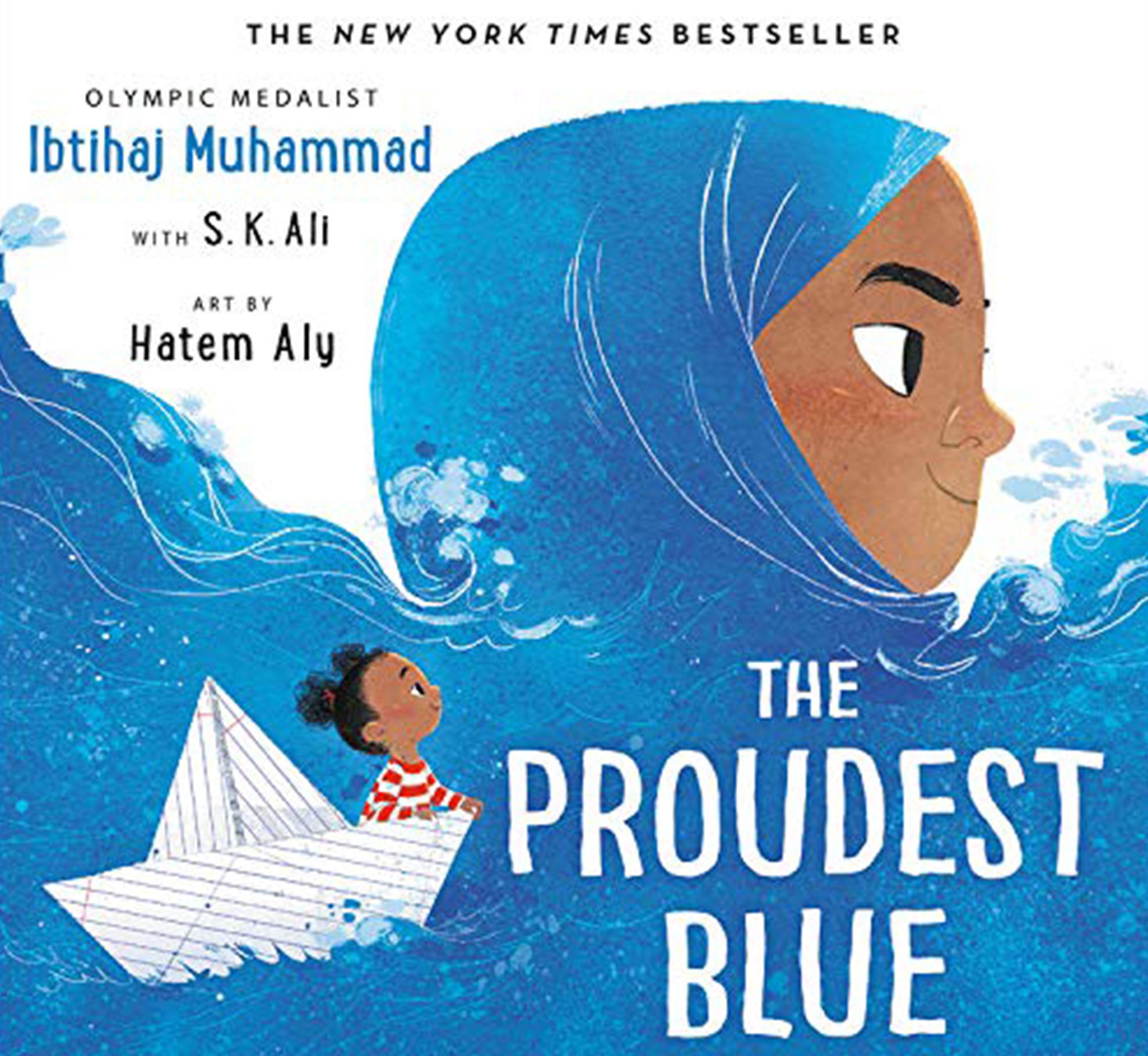 Proudest Blue by Ibtihaj Muhammad