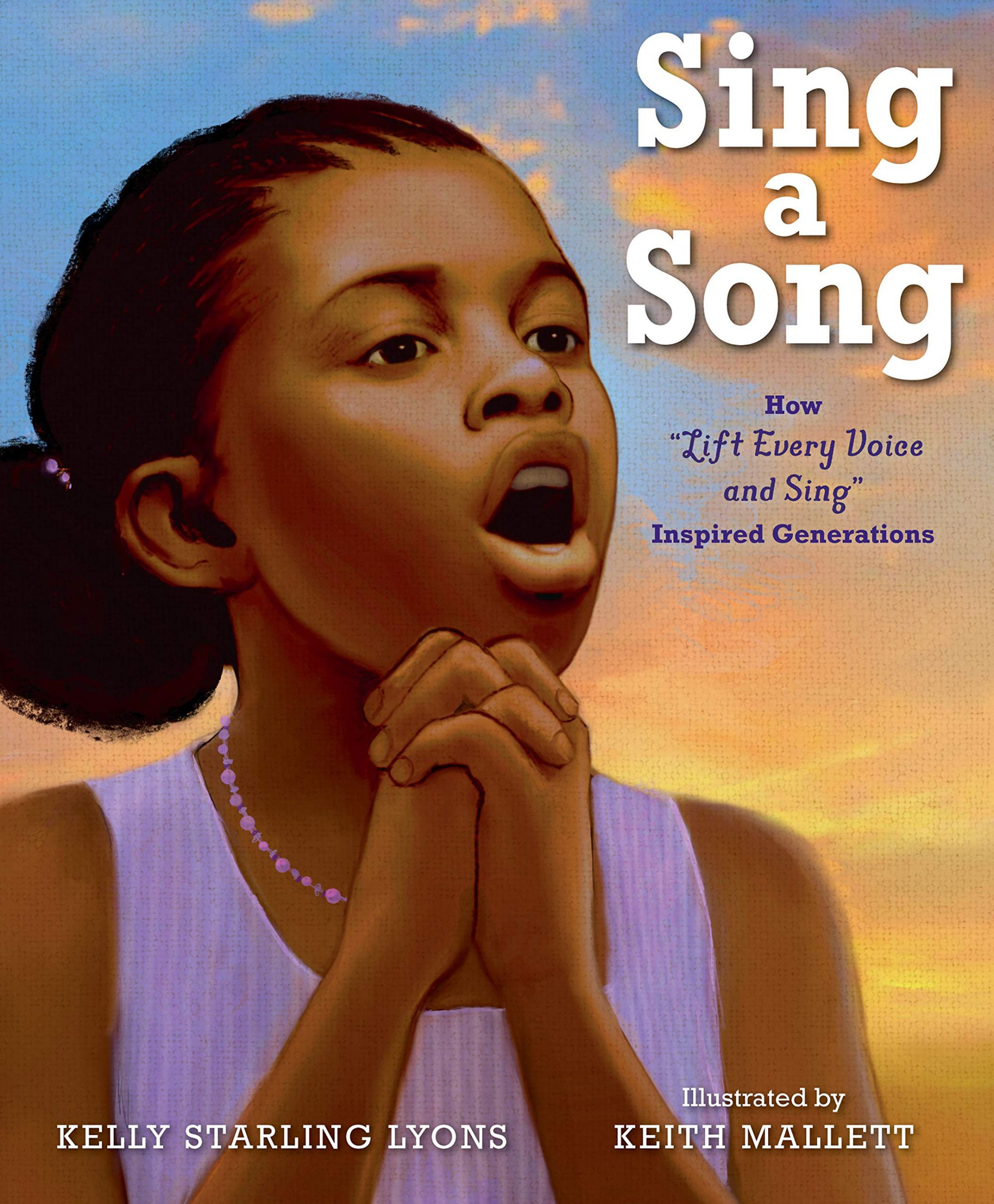 Sing a Song by Kelly Starling Lyons