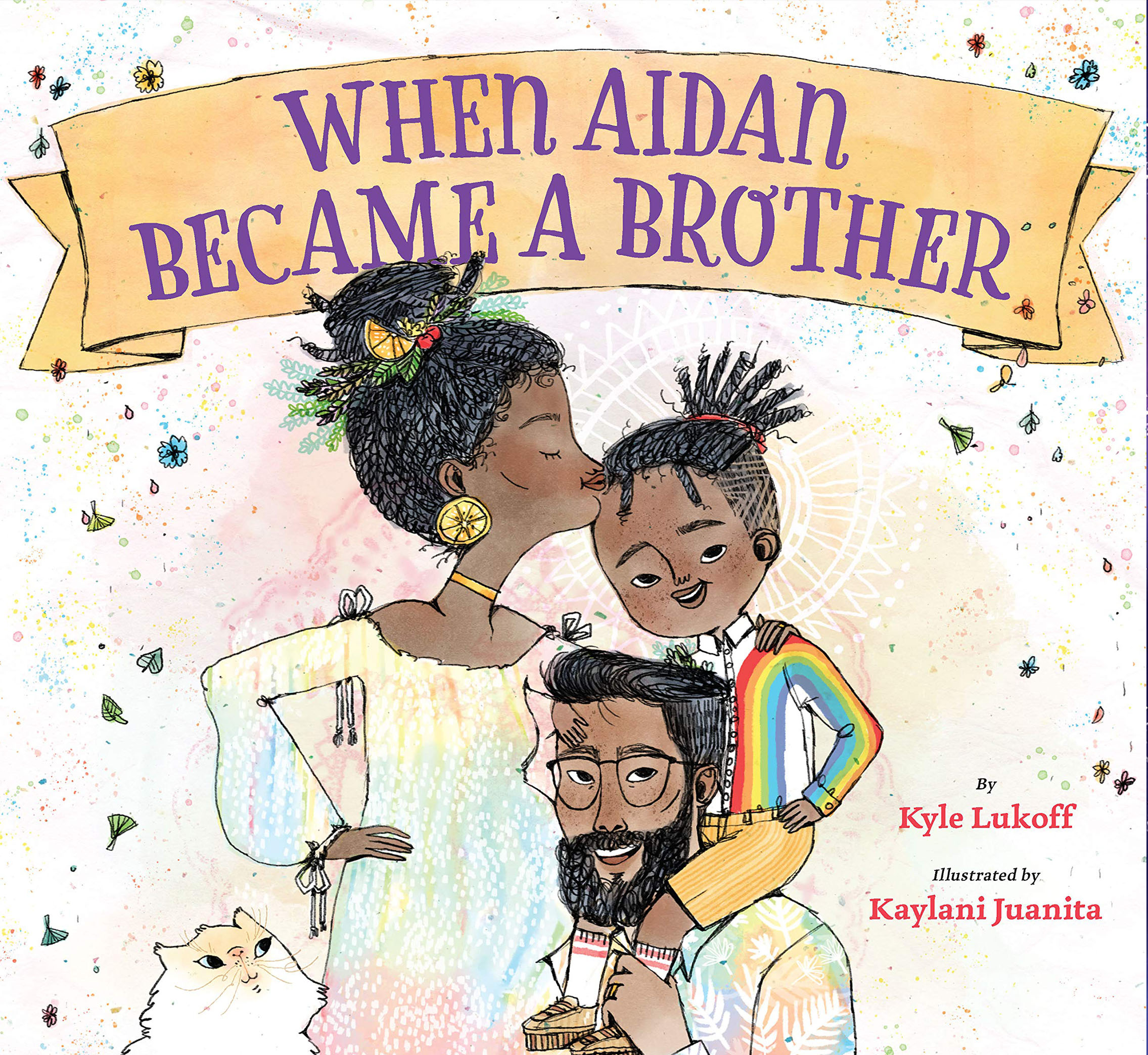 When Aidan Became a Brother by Kyle Lukoff