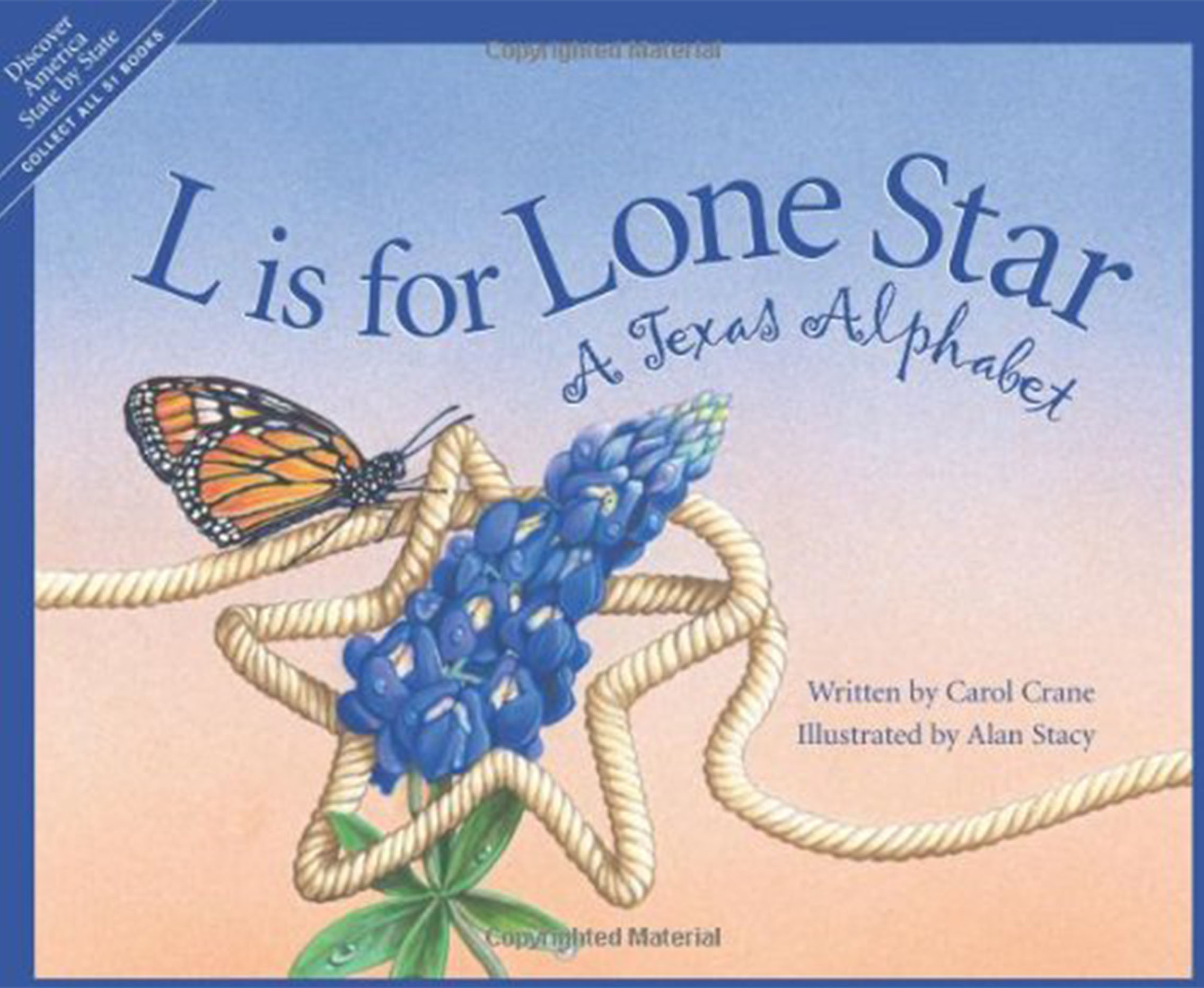 L is for Lone Star a Texas Alphabet