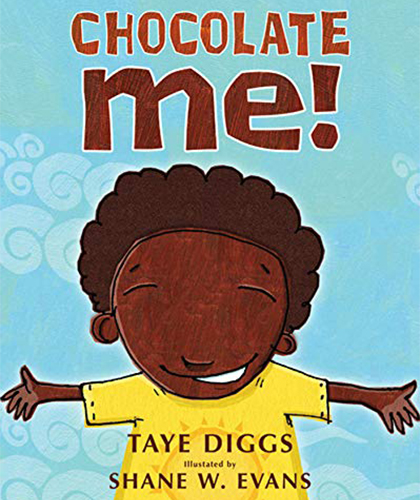 Chocolate Me by Taye Diggs