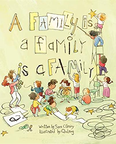 A Family Is a Family, Is a Family - Sara O'Leary