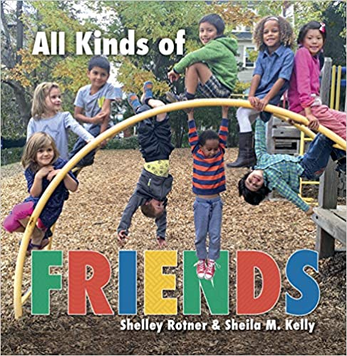 All Kinds of Friends - Shelley Rotner
