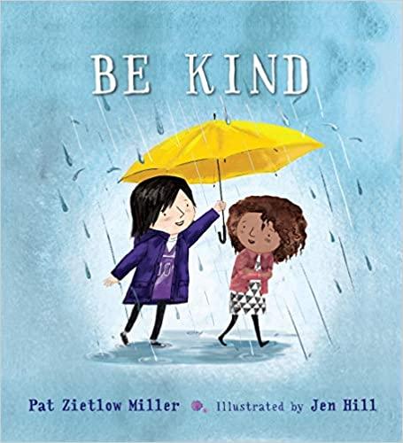 Be Kind - Pat Zietlow Miller
