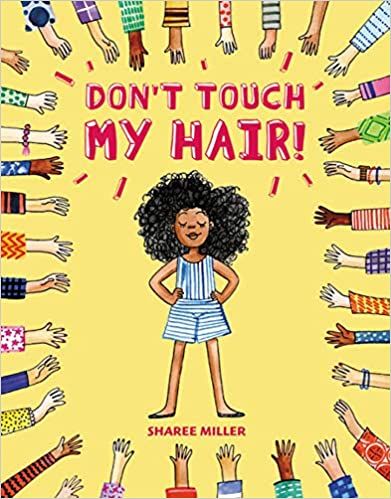 Don't Touch My Hair - Sharee Miller