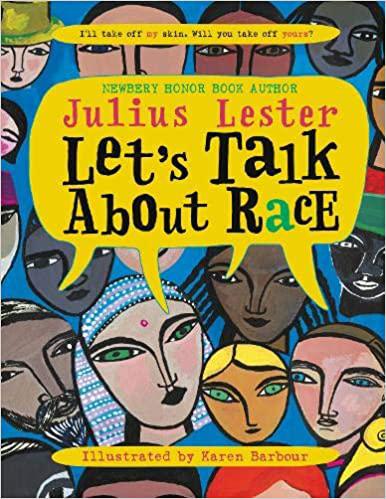 Let's Talk About Race - Julius Lester