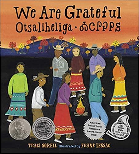 We Are Grateful: Otsaliheliga - Traci Sorrell