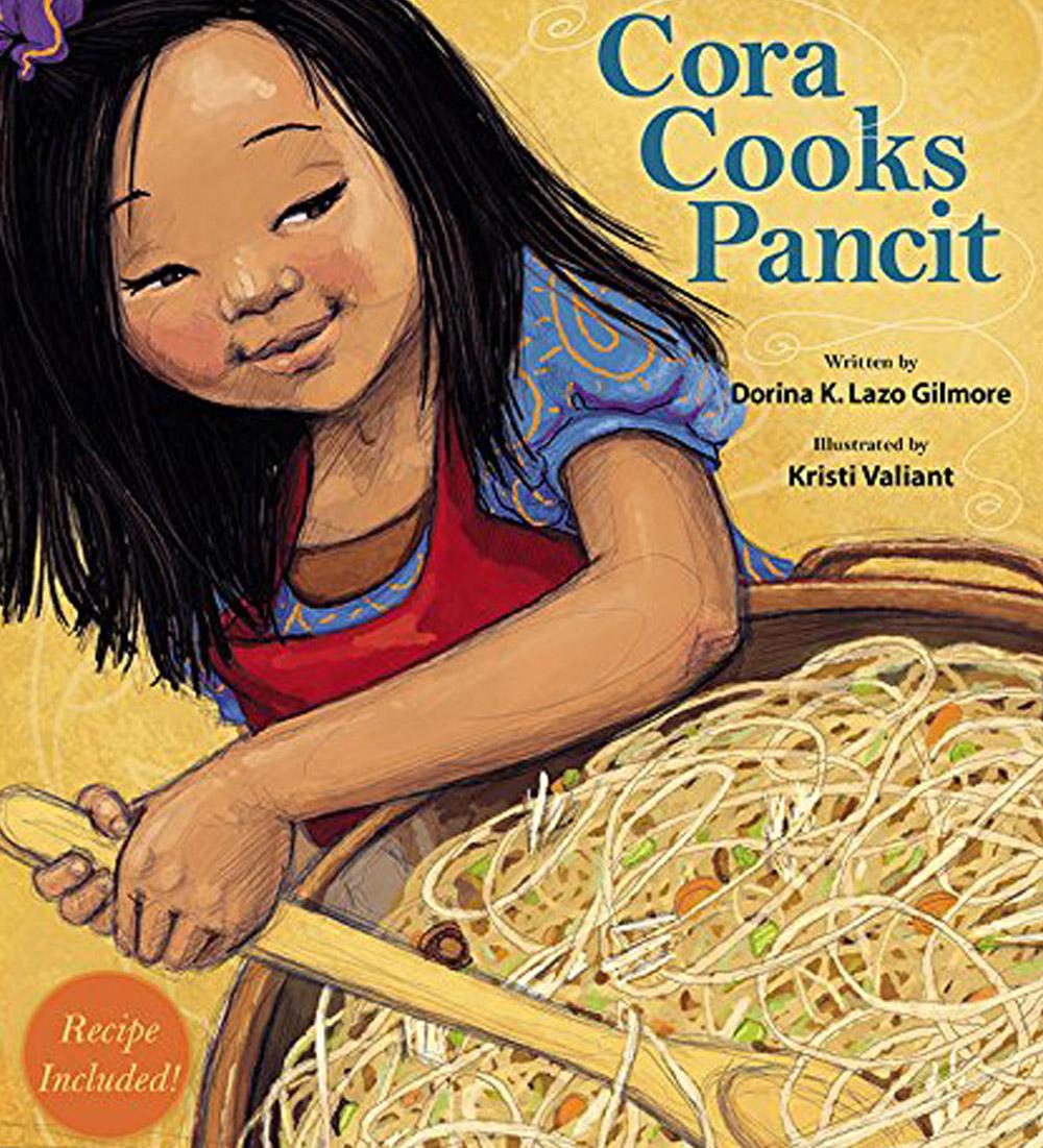 Cora Cooks Pancit by Dorina K. Lazo Gilmore
