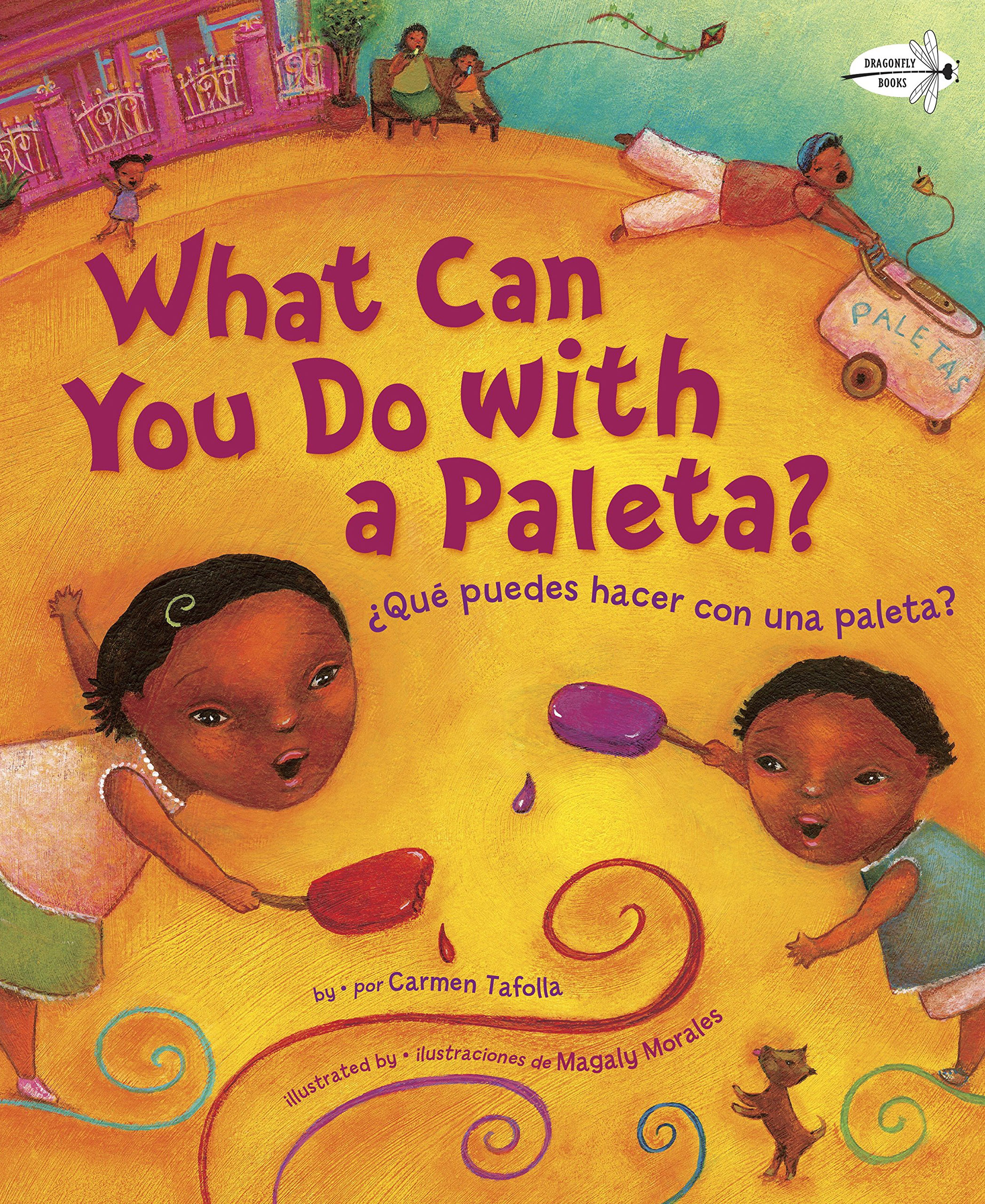 What Can You Do With a Paleta? by Grace Lin