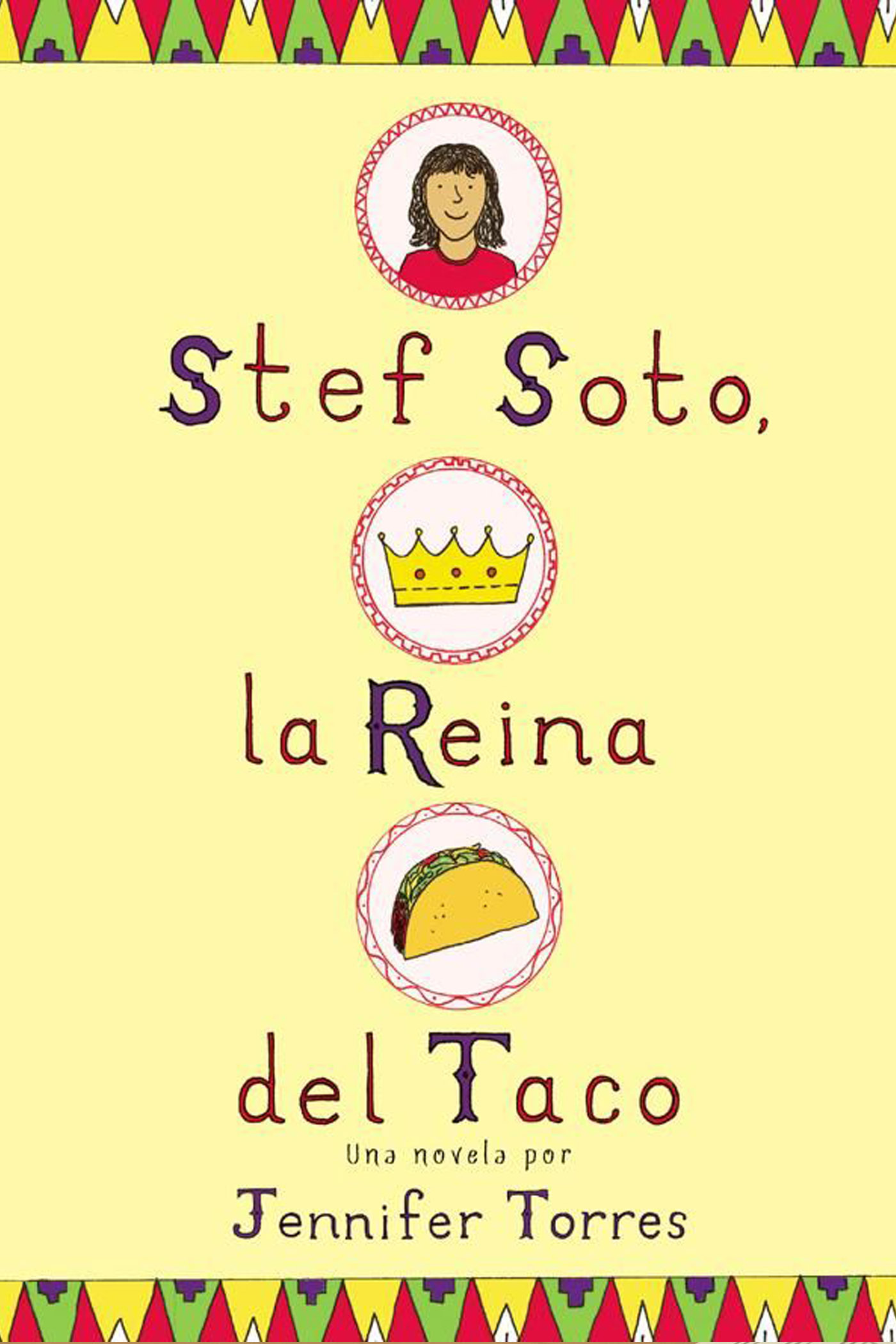 Stef Soto, la Reina del Taco b y Jennifer Torress