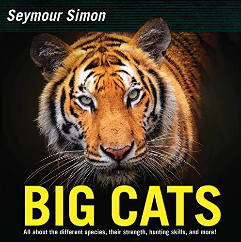 Big Cats: All about the different speices, their strength,