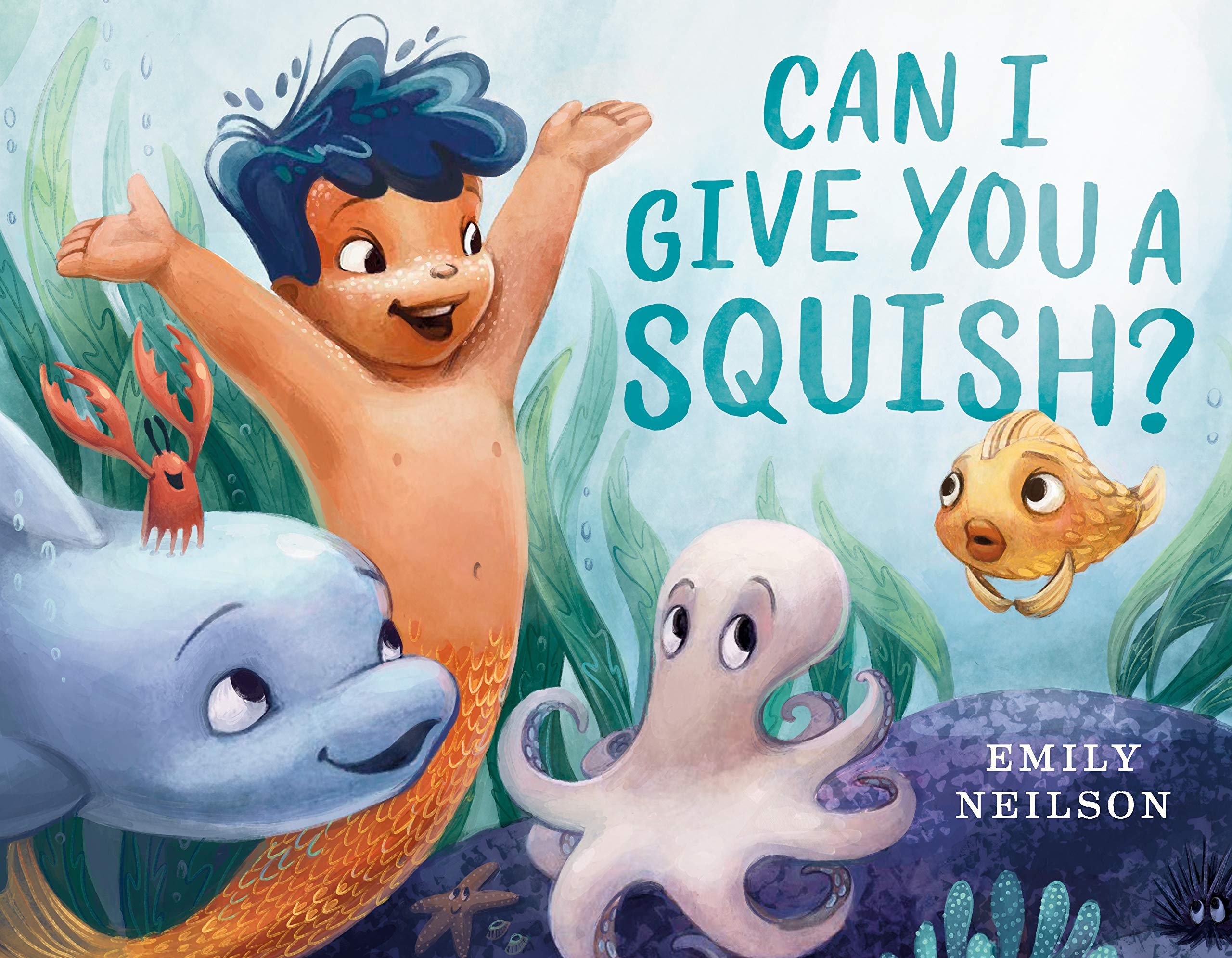 """Cover of """"Can I Give You a Squish?"""