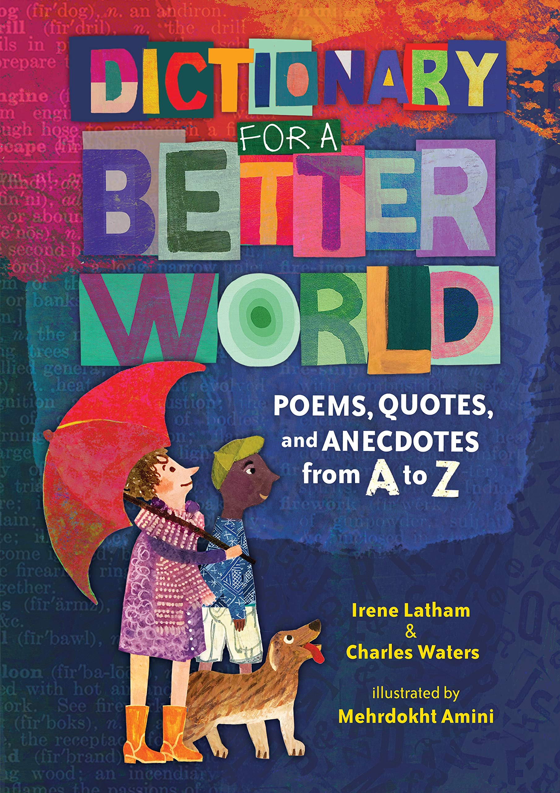 """Cover of """"Dictionary for a Better World: Poems Quotes and Anecdotes from A to Z"""""""