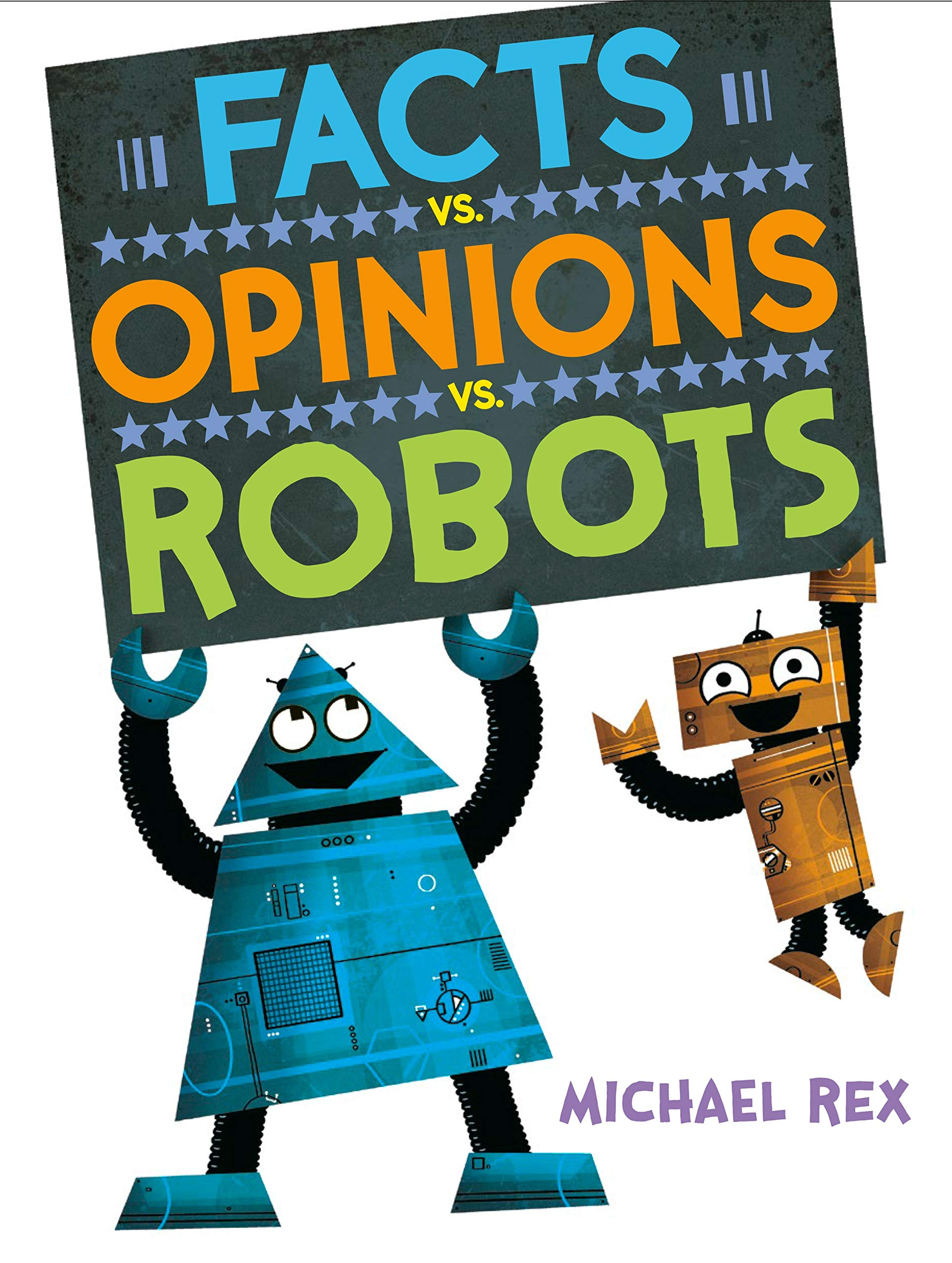 """Cover of """"Facts vs. Opinions vs. Robots"""""""