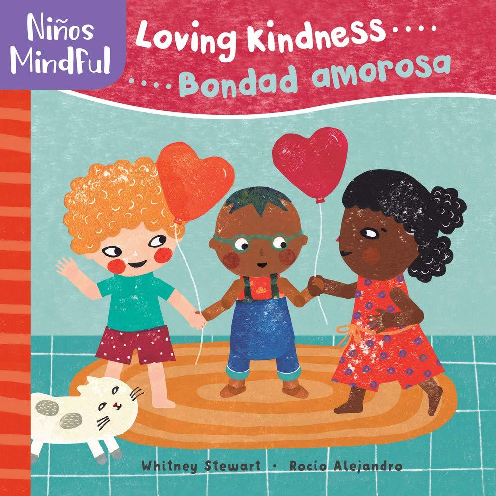 Cover of Loving Kindness...Bondad Amorosa