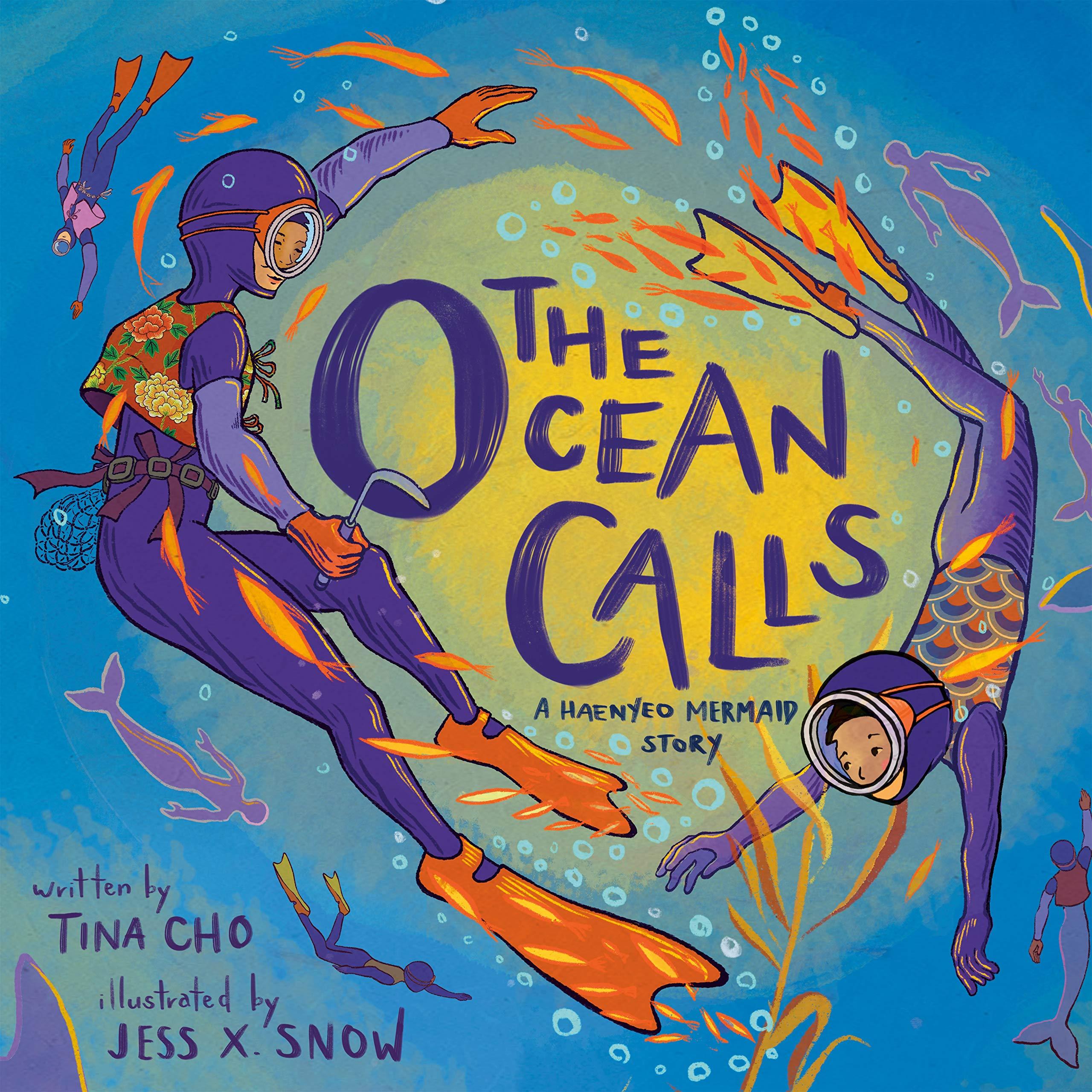 "Cover of ""The Ocean Calls: A Haenyeo Mermaid Story"""