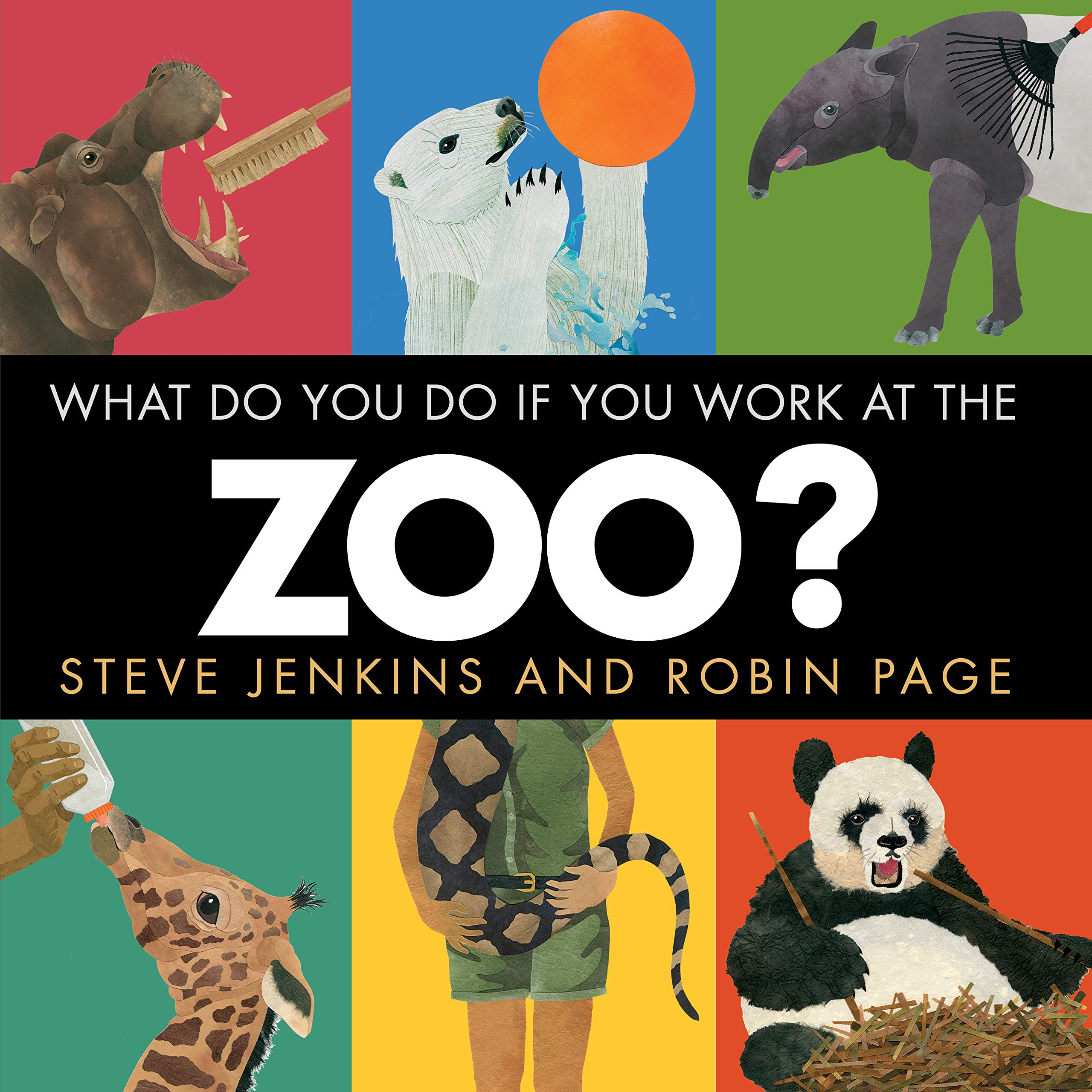 """Cover of """"What Do You Do If You Work At The Zoo?"""""""