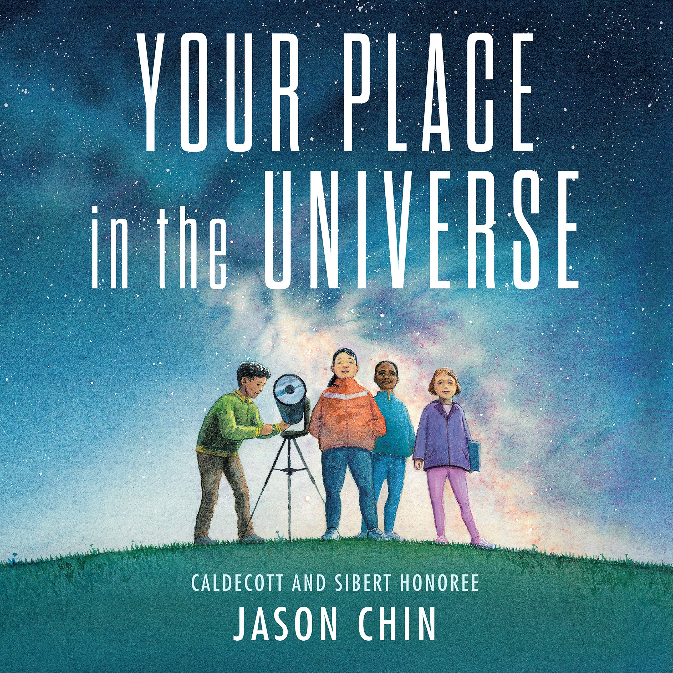 """Cover of """"Your Place in the Universe"""" by Jason Chin"""