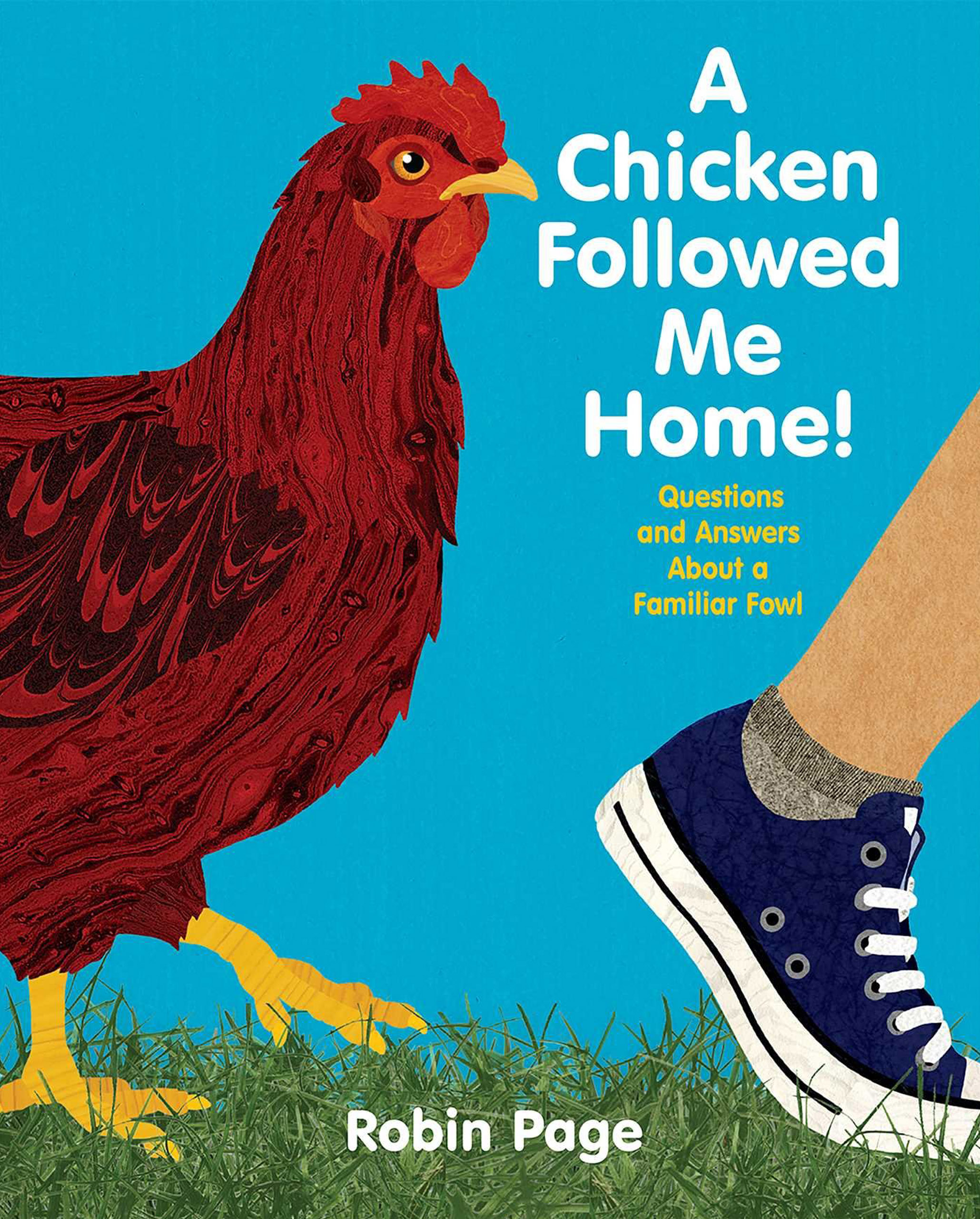 """Cover of """"A Chicken Followed Me Home!"""""""